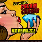 DJ WASS - DanceHall Mix - April 2019 [Dream Chaser]