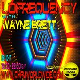 Wayne Brett's Lofrequency Show on Chicago House FM 28-10-17