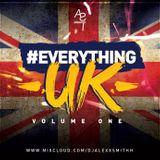 DJAlexSmith Presents #EverythingUK