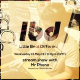 Little Beat Different with Mr Phono - May 2015