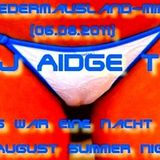 DJ Aidge T - In August Summer Night - Fledermausland-Mix (06.08.2011)