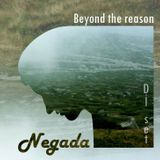 Negada - Beyond The Reason Dj Set 2016
