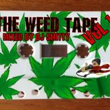 THE WEED TAPE VOL.1 BY DJ SMITTY717