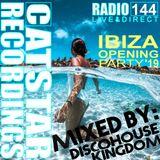 CATSTAR RECORDINGS RADIO SHOW 144 [IBIZA OPENING PARTY 2019]