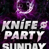 Knife Party Sunday, broadcasted on 7/14/2013!