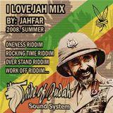I Love Jah Mix by Jahfar 2008