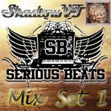 ShadowVT's Serious Beats Mix Set 1