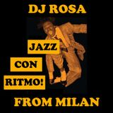 DJ Rosa from Milan - Jazz con Ritmo!