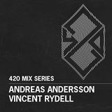 420 Mix Series #2: Andreas Andersson & Vincent Rydell