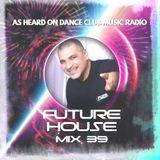 FUTURE HOUSE MIX 39