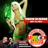 JAMROCK RADIO MAY 31, 2012: THROW DI HERBS!!!