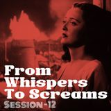 From Whispers to Screams #12 - Women on fire