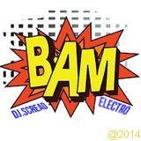 BAM! Bye DJ.Scread (Electro/clubing/2014)