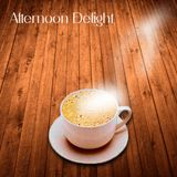 005 - Afternoon Delight