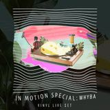 In Motion Special 27 with Whyba @Radio Luz 21-09-2018