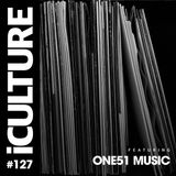 iCulture #127 - Mix Archive - One51 Music