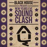 Junglist Dub Club at BlackHouse NYE Soudclash!