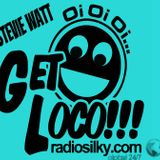 GET LOCO 12/8/17 with Stevie watt live on radiosilky.com