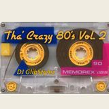 DJ GlibStylez - Tha' Crazy 80's Hip Hop R&B Mix Vol.2