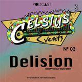 Delision - Celsius Podcast No. 3 (Noiembrie 2011)