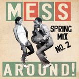 Step Up & Stoop Down!  Spring Mix No. 2