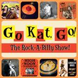 Go Kat, GO! The Rock-A-Billy Show! 3.23.16
