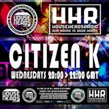 Citizen K - Live on HouseHeadsRadio.com - Amigo Sessions Wed 10th Oct 2018