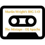 Martin Wright's BIG 5-O - Sat 4th Feb 2017 - The Mixtape - DJ Jefferson Vandike aka DJ Apache.