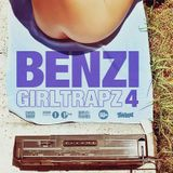 BENZI | GIRL TRAPZ | VOLUME FOUR