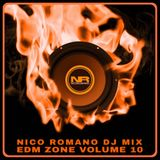 Nico Romano Dj Mix Volume 10 EDM Zone - Fall 2016