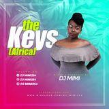 DJ MIMI~THE KEYS (AFRICA)