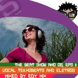 Edy Mix - The Beat Show Ano 02, Eps 11 (Vocal Teknobeats And Eletros)