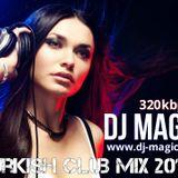 Turkish Club mix_by DJ Magic
