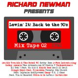 Lovin' It! Back to the 90's Mix Tape 02