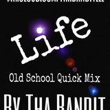 Tha Bandit - Old School Quick Mix