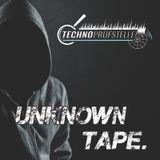 unknown tape | #001 [@Technoprüfstelle]