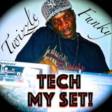 TWIZZLE Presents: ❝TECH MY SET!❞ 超 (The Funky TRUTH EP) Deep Sleeze Underground House Movement❗♛