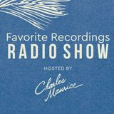 Favorite Recordings Radio Show #19 (Hosted by Charles Maurice, 100% Vinyl Mix)