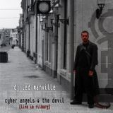 DJ Led Manville - Cyber Angels & The Devil (Live in Tilburg) (Part 1/2 2008)
