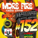 More Fire Radio Show #152 Week of October 21st 2017 with Crossfire from Unity Sound