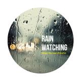 Rain Watching Mix