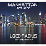 LOCO RADIUS - MANHATTAN DEEP HOUSE