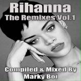 Marky Boi - Rihanna The Remixes Vol.1