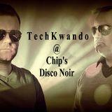 TechKwando @ Chip's Disco Noir