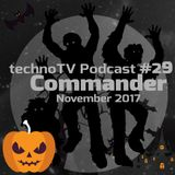 Commander pres. TechnoTV Podcast #29