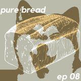 pure bread episode 08