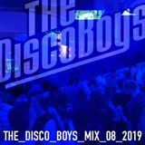 The Disco Boys - Mix - August 2019