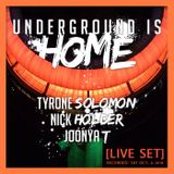 UNDERGROUND IS HOME [LIVE SET] (Recorded Sat. Oct. 6 2018)