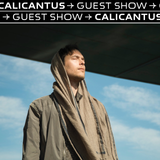 Combo Guest Show (22 May 19) - Calicantus