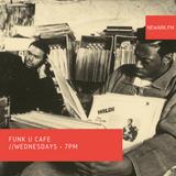 Funk U Cafe 05 I Newark Radio Co-Op